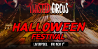 Twisted Circus Halloween Festival 2019 - Liverpool