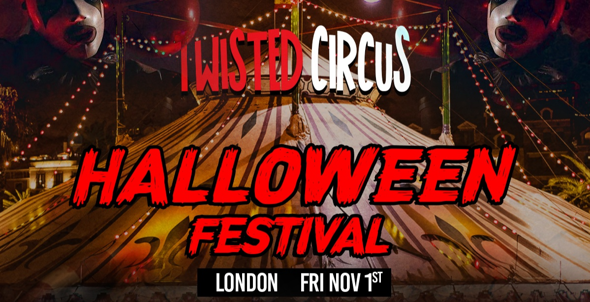 Twisted Circus Halloween Festival 2019 - London