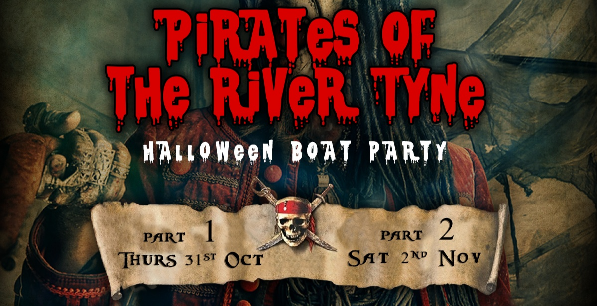 Pirates of the River Tyne | Halloween Boat Party