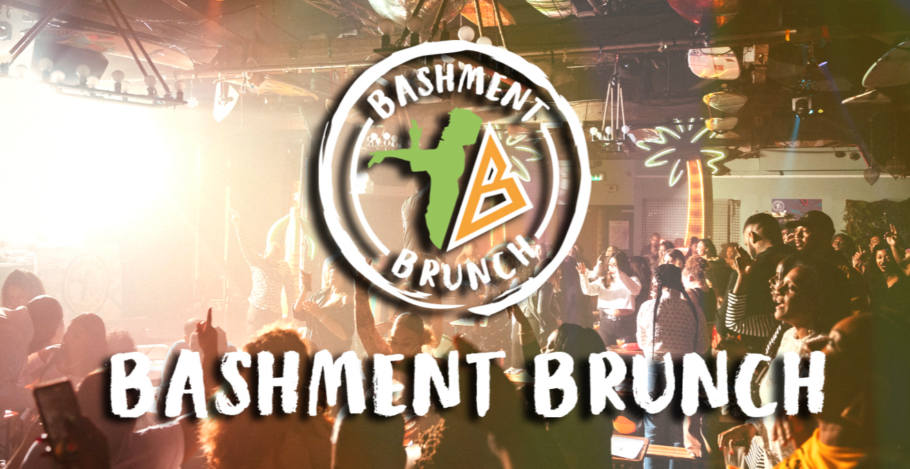 Bashment Brunch: July 31st
