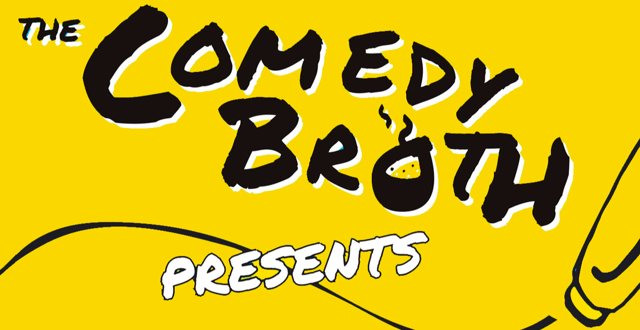The Comedy Broth @ The Miller - 8th October