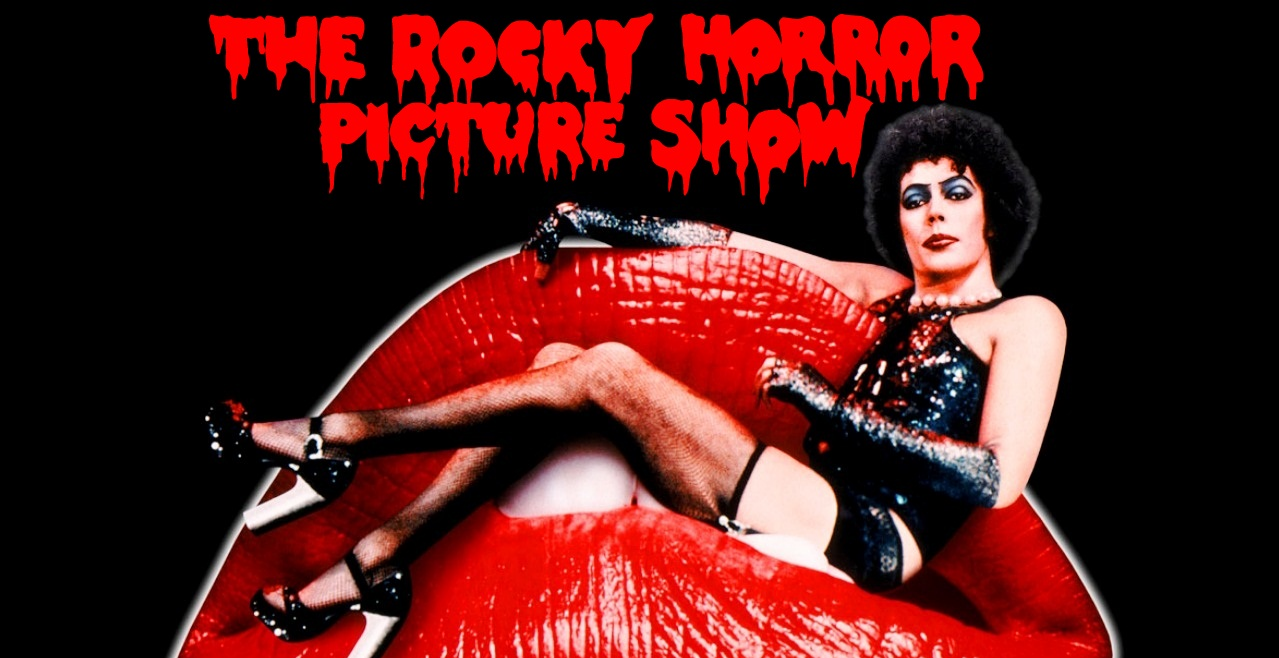 Rocky Horror Picture Show: Tues/Weds/Thurs 8PM Screening/ Friday 9:15PM