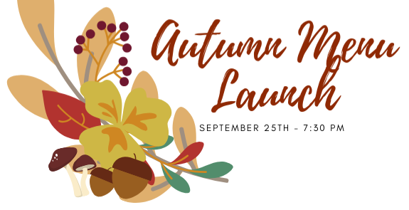 Autumn Menu Launch