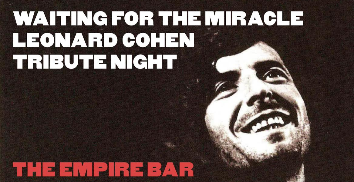 Waiting for the miracle -A Leonard Cohen tribute event-