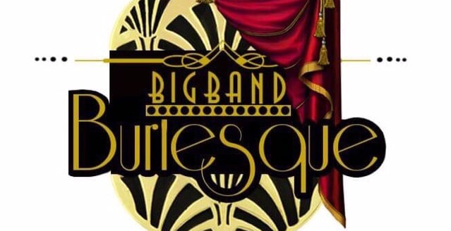 Big Band Burlesque Fundraiser