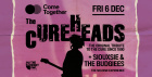 Come Together with The Cureheads + Siouxsie and the Budgies