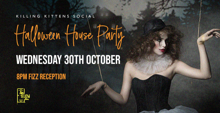 Killing Kittens Social: Halloween House Party