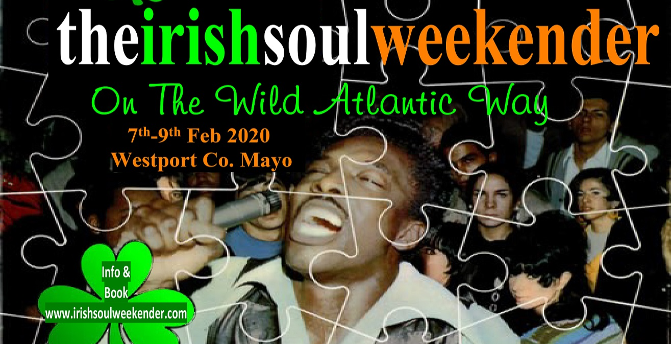 THE IRISH SOUL WEEKENDER On The Wild Atlantic Way (UK attendees)