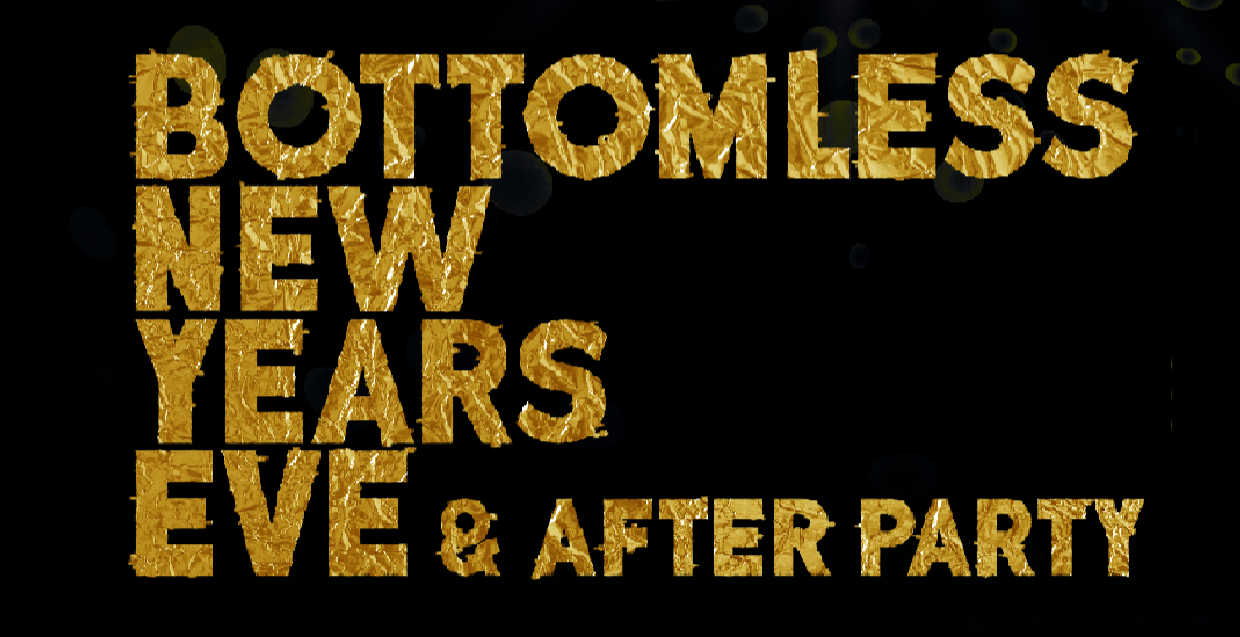 Bottomless NYE and after party