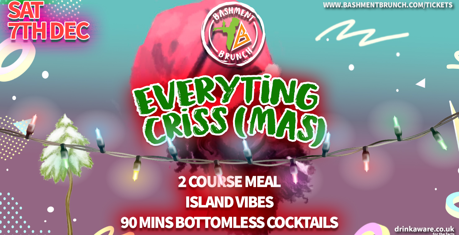 Bashment Brunch 7th December  - Every Ting Christmas