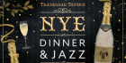 New Years Eve Dinner & Jazz at The Trafalgar Tavern, Greenwich