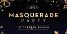 NYE Masquerade Party At Capeesh SkyBar