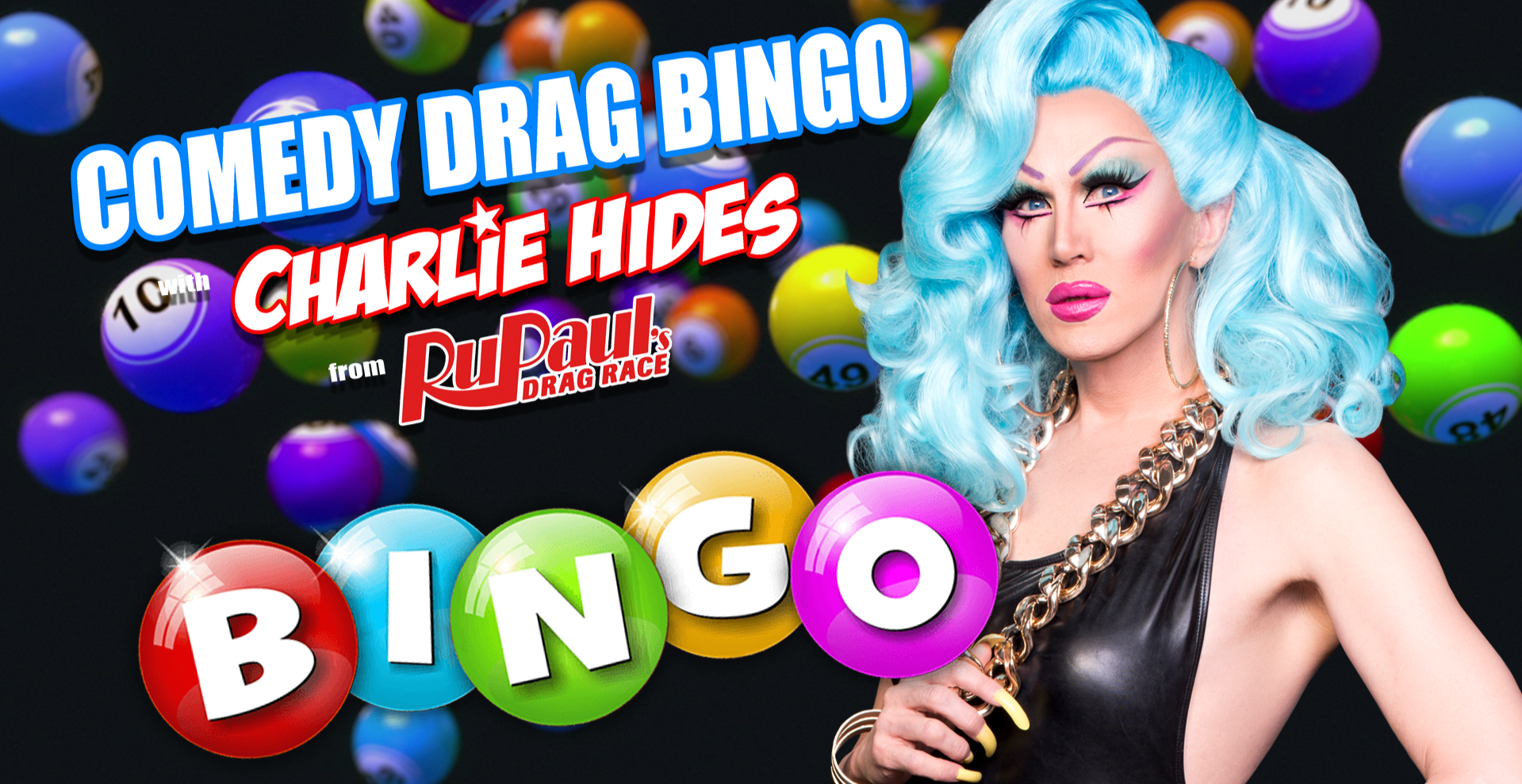 Comedy Drag Bingo with Charlie Hides from Ru Paul's Drag Race in support of World AIDS Day