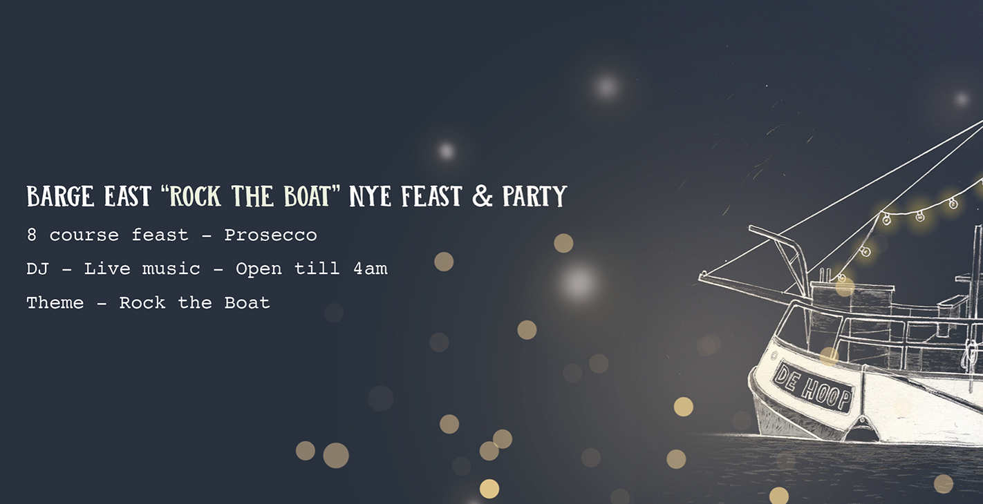 """Rock the Boat"" NYE 8 Course Tasting Menu & Barge East Party"