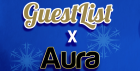 Guestlist X AURA - The Christmas Special