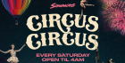 Circus Circus Every Saturday