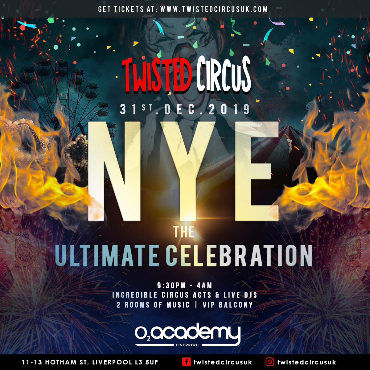 Twisted Circus NYE Festival: Liverpool