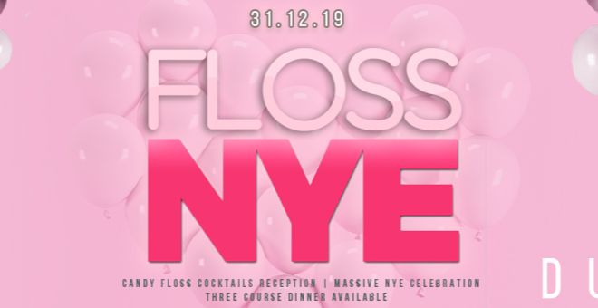FLOSS NYE SPECIAL