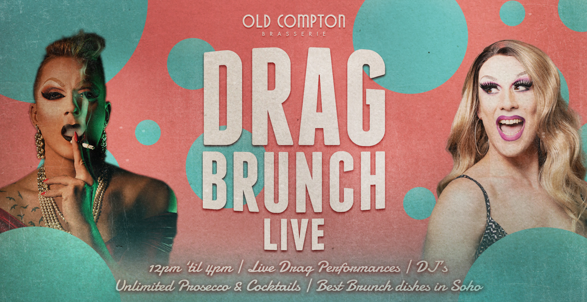 Drag Brunch LIVE @ Old Compton Brasserie