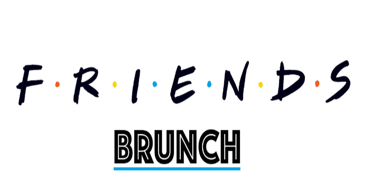 F•R•I•E•N•D•S BRUNCH - LIVERPOOL