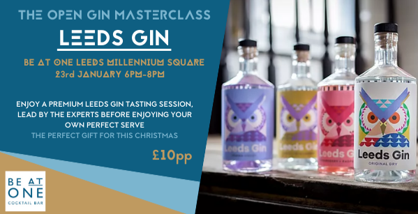 The Open Gin Masterclass with Leeds Gin!