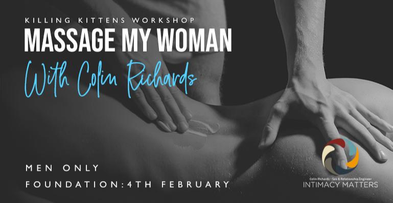Killing Kittens Foundation Workshop Massage My Woman Men Only London Classes Reviews Designmynight