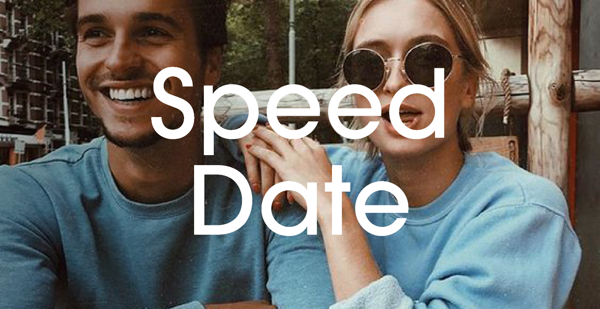 Last Night a Speed Date Changed my Life // London best Speed Dating event