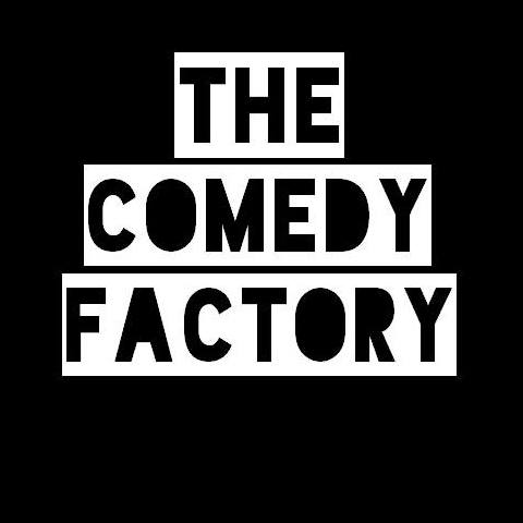 THE COMEDY FACTORY UK