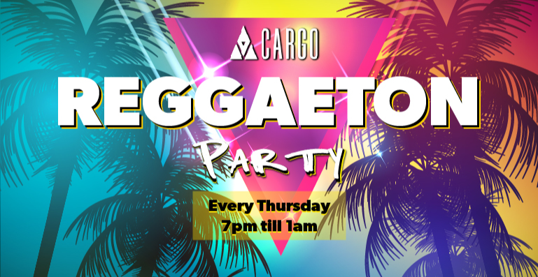 REGGAETON PARTY at CARGO