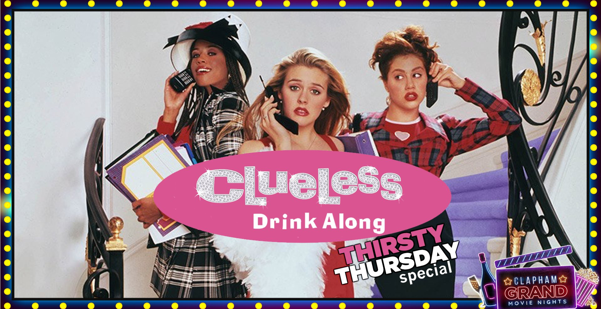 Clueless Movie Night - Thirsty Thursday Special