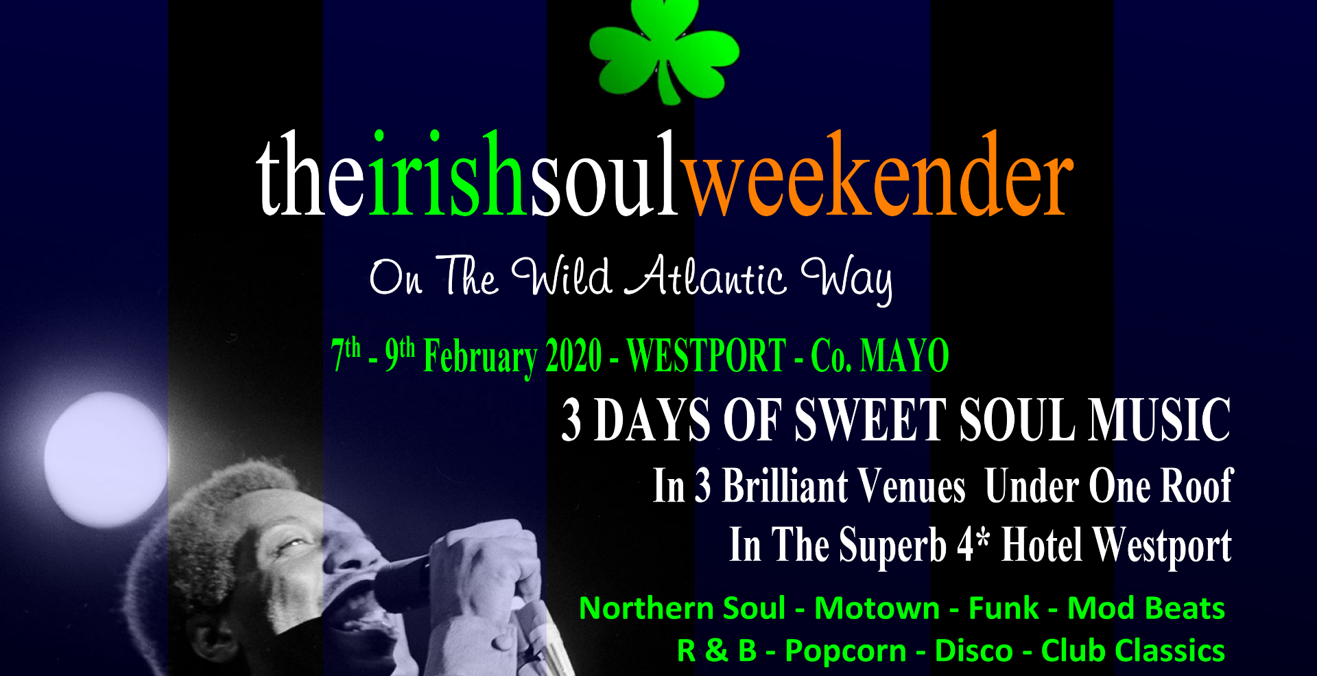 THE IRISH SOUL WEEKENDER (SATURDAY ONLY)
