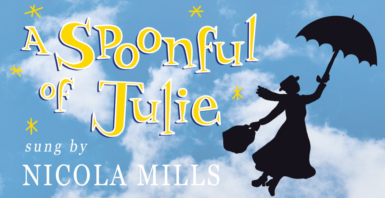 A Spoonful of Julie (a tribute to Julie Andrews)