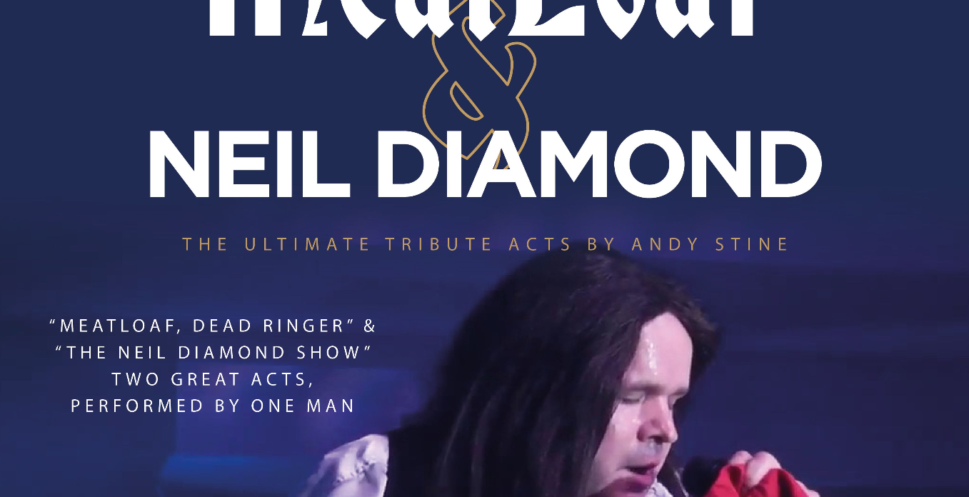 ULTIMATE TRIBUTE TO MEATLOAF AND NEIL DIAMOND