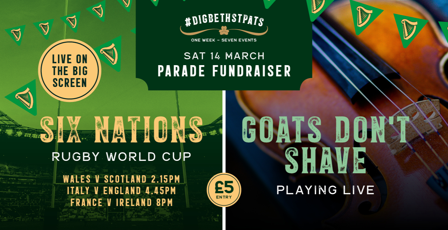 St Patricks Fundraiser - Six Nations Rugby + Goat's Don't Shave live!