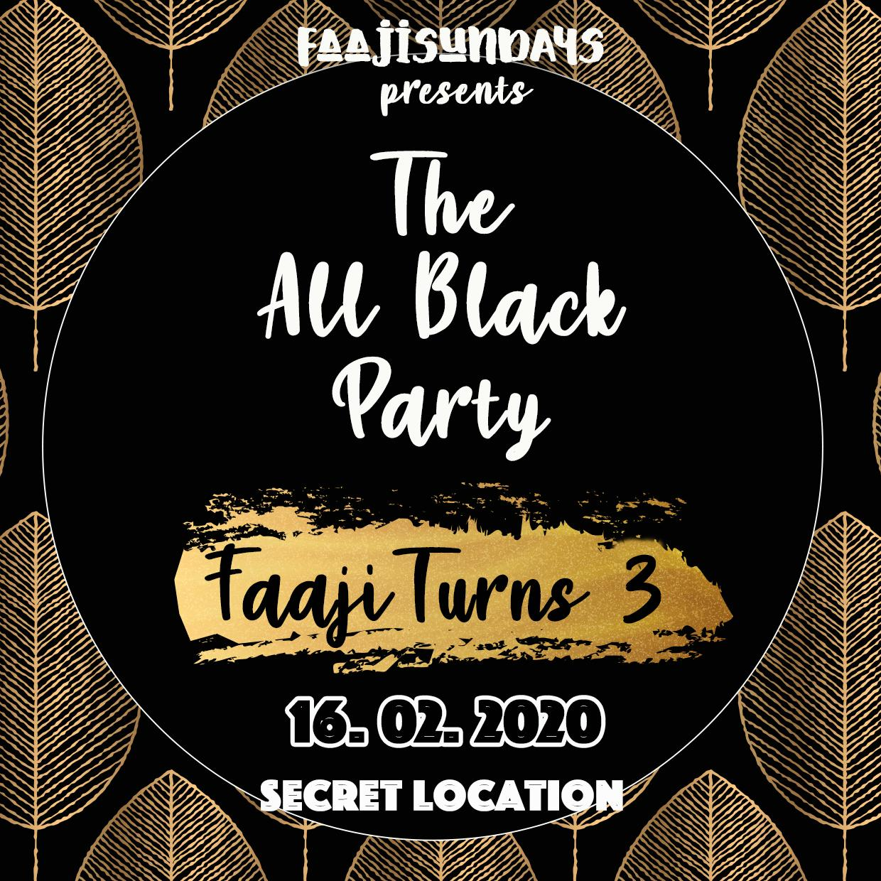 "Faaji Turns 3 ""All Black Party"""