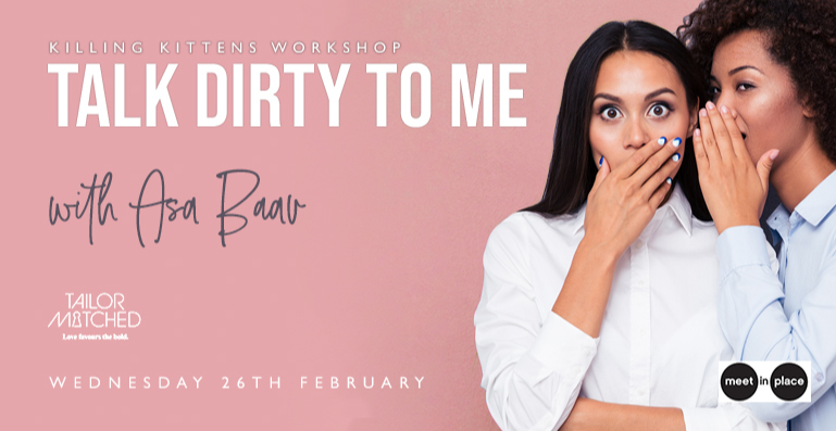 Killing Kittens Workshop - Talk Dirty To Me