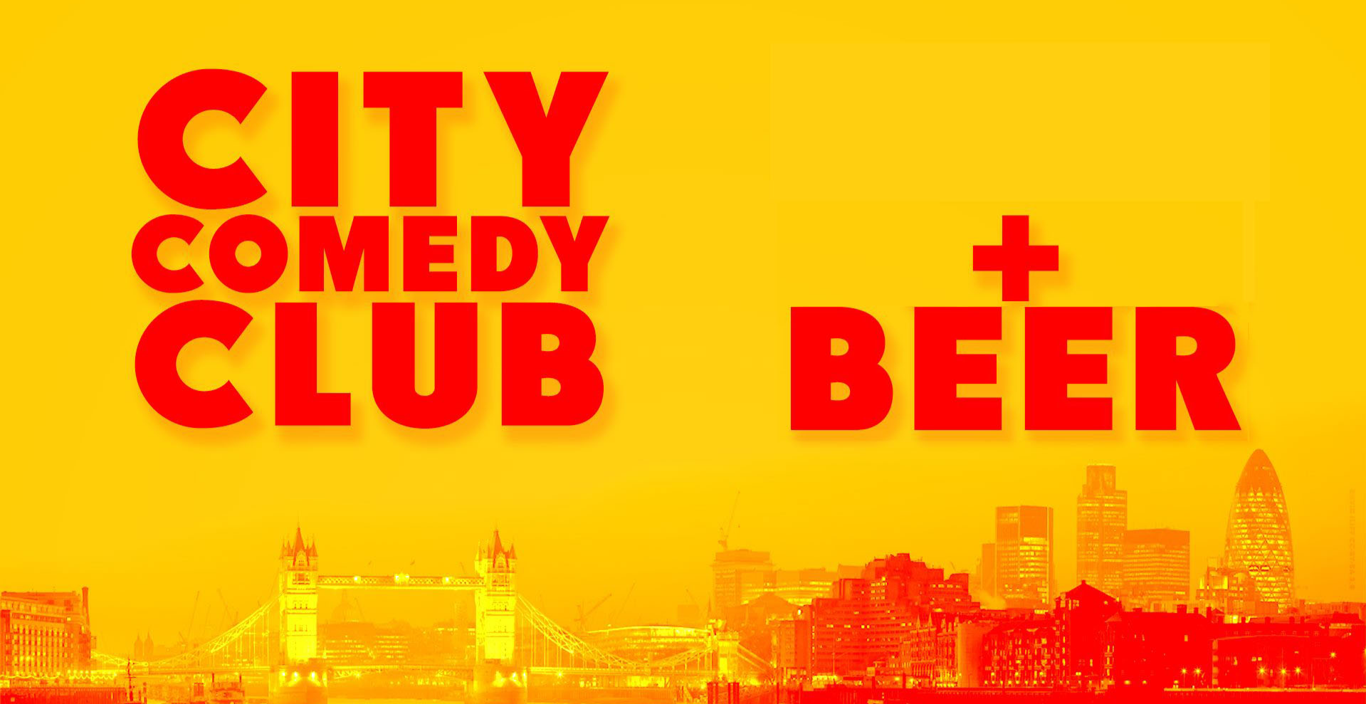 CITY COMEDY CLUB + A BEER