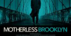 Film Screening: Motherless Brooklyn