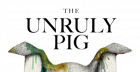 The Unruly Pig x Gatehouse Supper