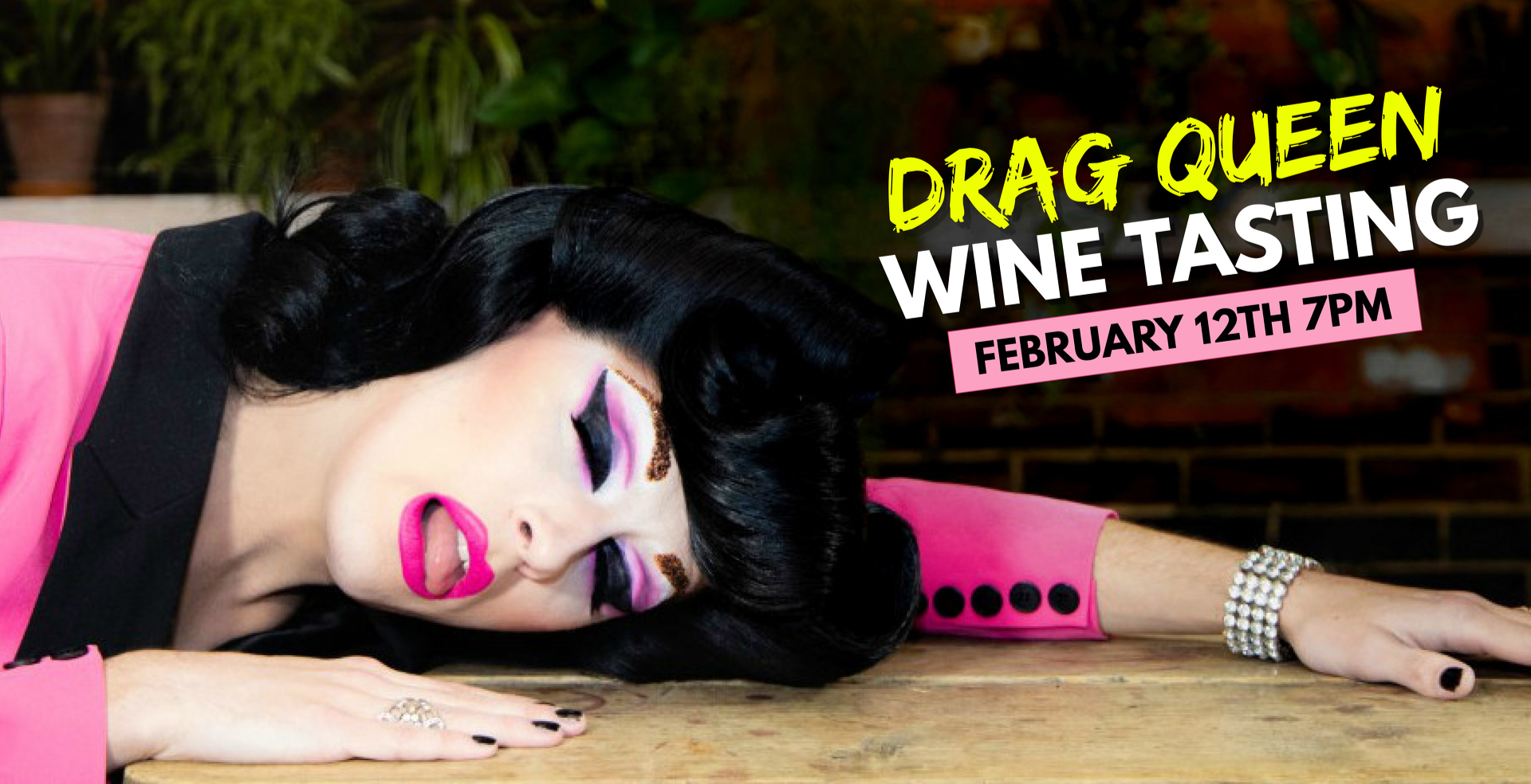 WINE + DRAG WITH VANITY VON GLOW AND THE WICKED WINOS