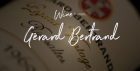 Wine Dinner - Gérard Bertrand