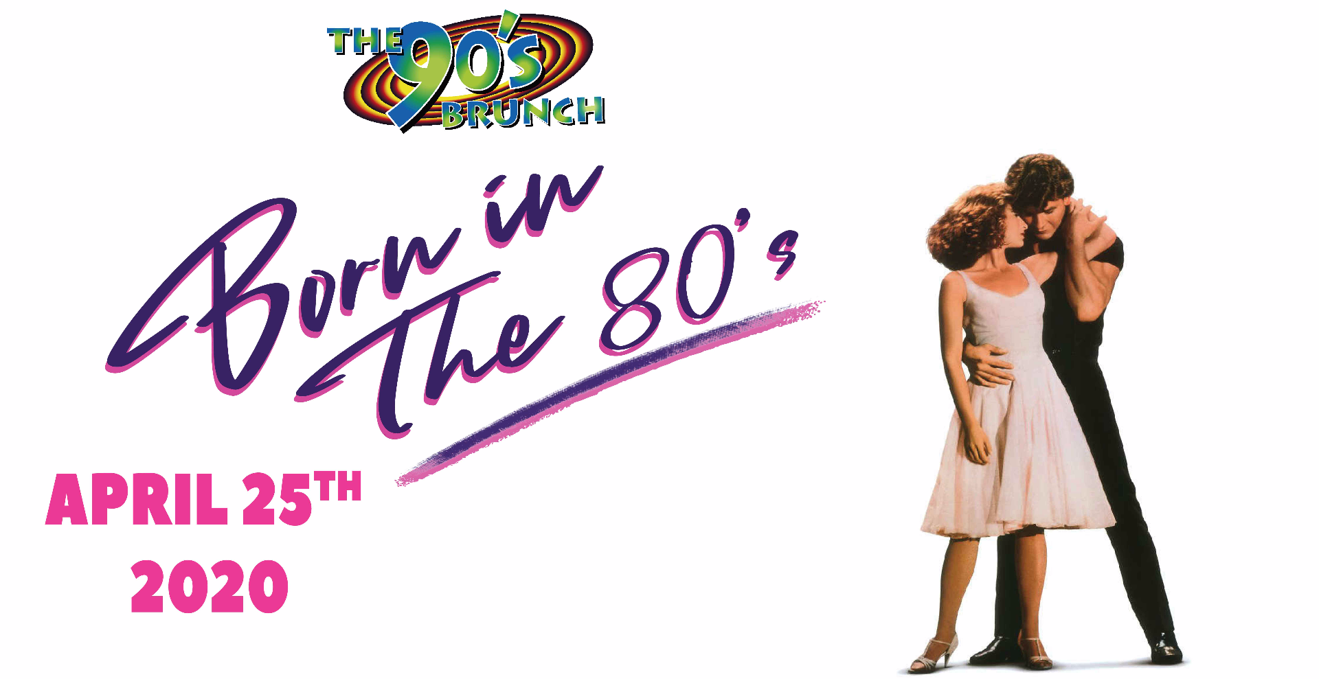 The 90's Brunch: Born In The 80's Special