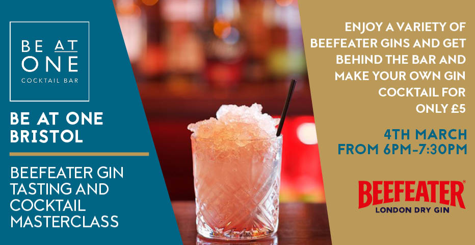 BE AT ONE BRISTOL - BEEFEATER GIN TASTING AND COCKTAIL MASTERCLASS