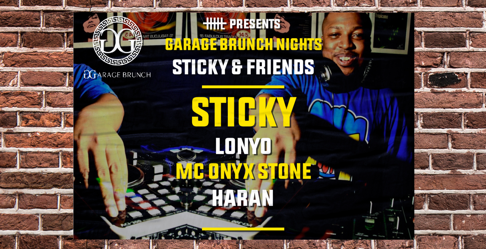 Garage Brunch Nights: Sticky & Friends