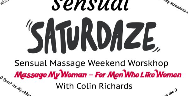Sensual Saturdaze For Men - Massage My Woman Foundation Group Workshop - Teaching men the skill of sensual massage with enhanced foreplay for her