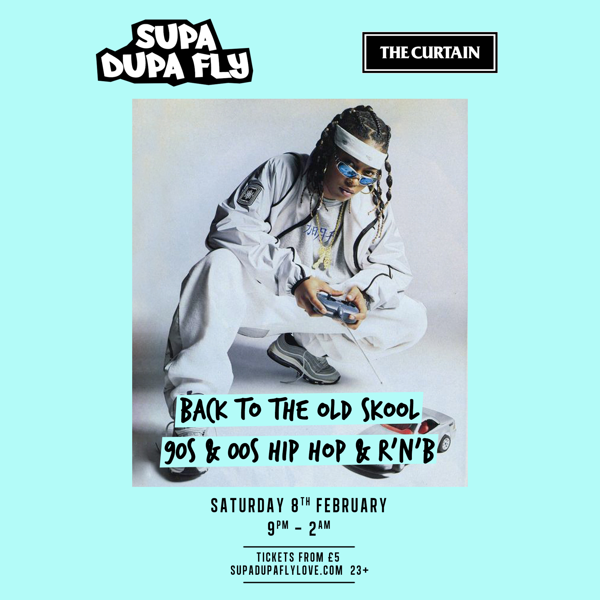 Supa Dupa Fly x Back To The Old Skool x The Curtain / April Cancelled
