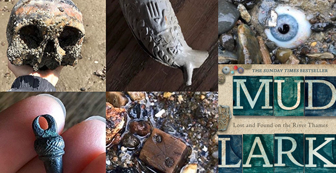 Mudlarking: Lost and Found on the River Thames with Lara Maiklem