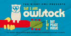 Owlstock: One Day Celebration of Peace and music