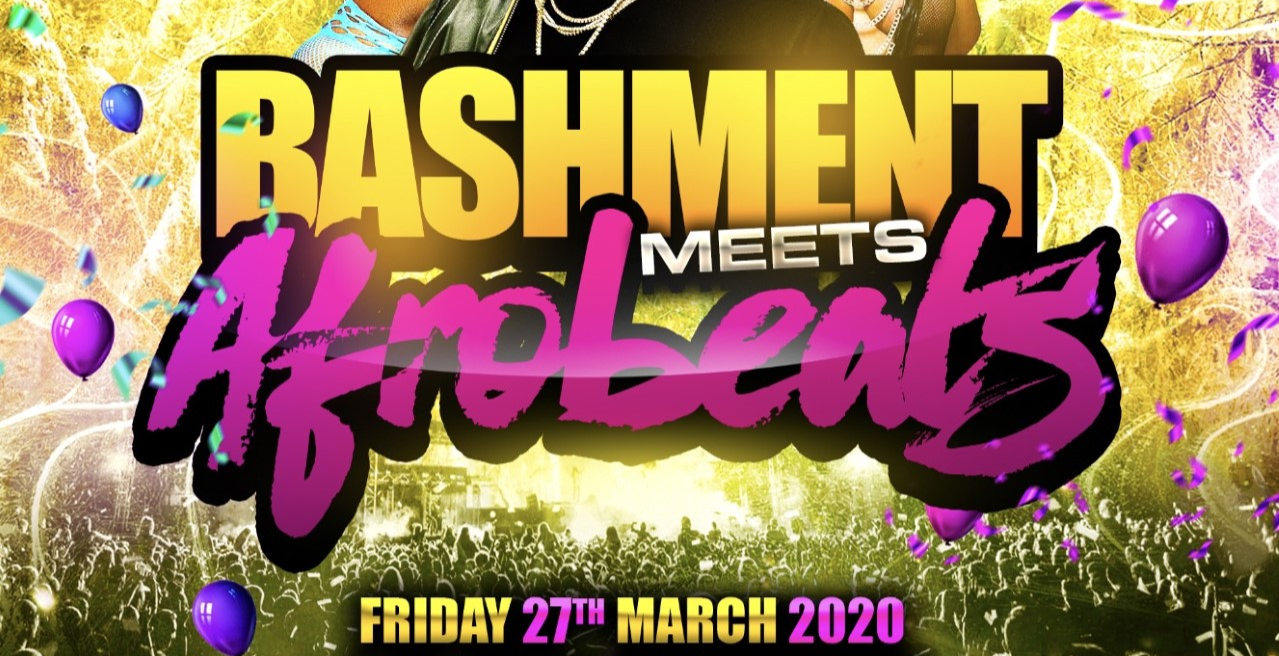 BASHMENT meets AFROBEATS - Shoreditch Party
