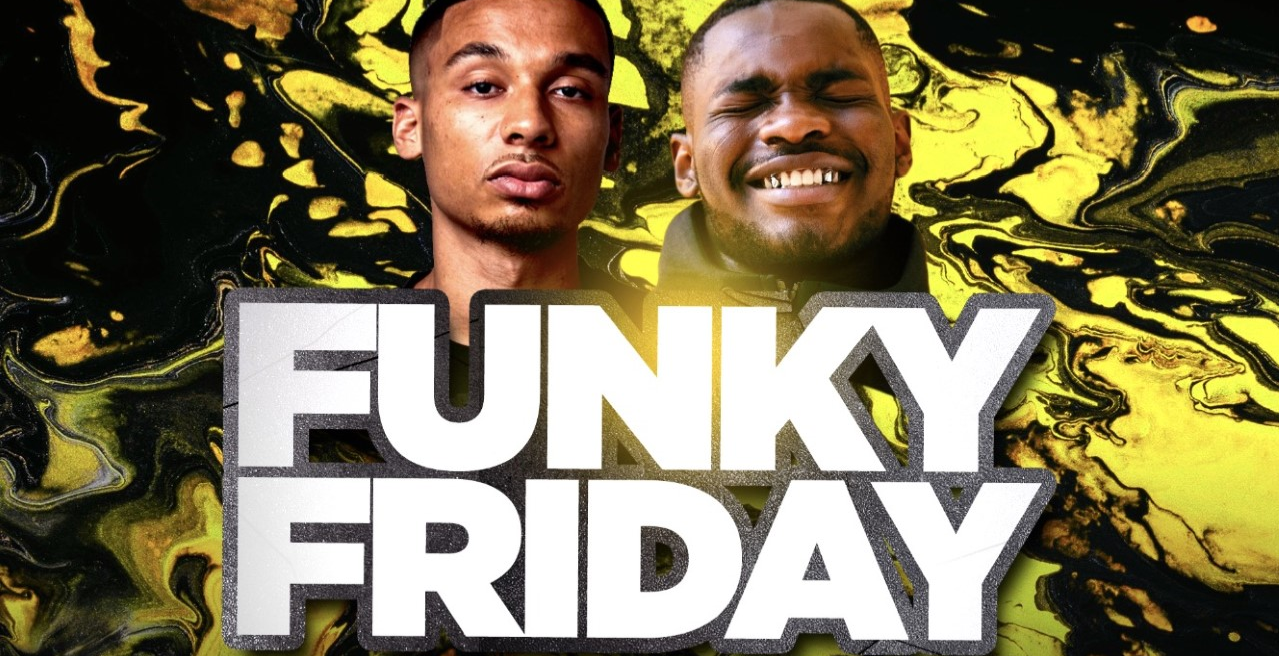 Funky Friday - HipHop, Trap, Bashment